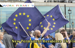 New Permanent Residence UK Visa for EU citizens in the UK, report Announced